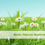 Refresh Your Dental Website– Marketing Guide Part 6