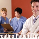 Dental Patient Loyalty and 10 Ideas that work