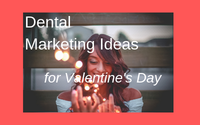 dental-marketing-valentines-day