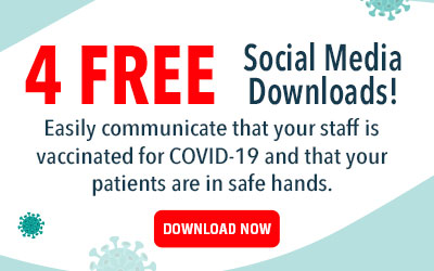Free downloads to let patients know your team is vaccinated