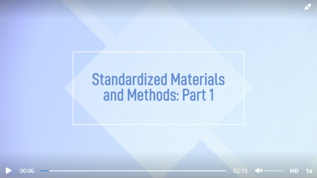 Standardizing Materials and Methods